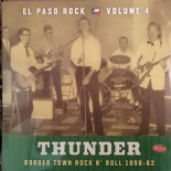 LP-VA. EL PASO ROCK #4# ⚡️ THUNDER ⚡️ - Border Town Rock'n'Roll 1958-1962